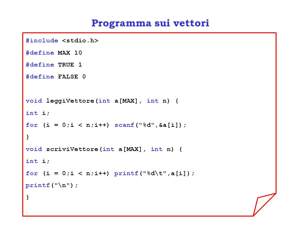Programma sui vettori #include <stdio.h> #define MAX 10