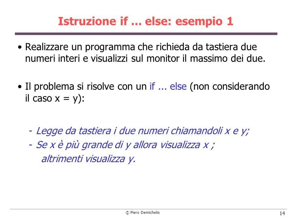 Istruzione if ... else: esempio 1