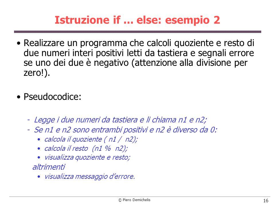 Istruzione if ... else: esempio 2