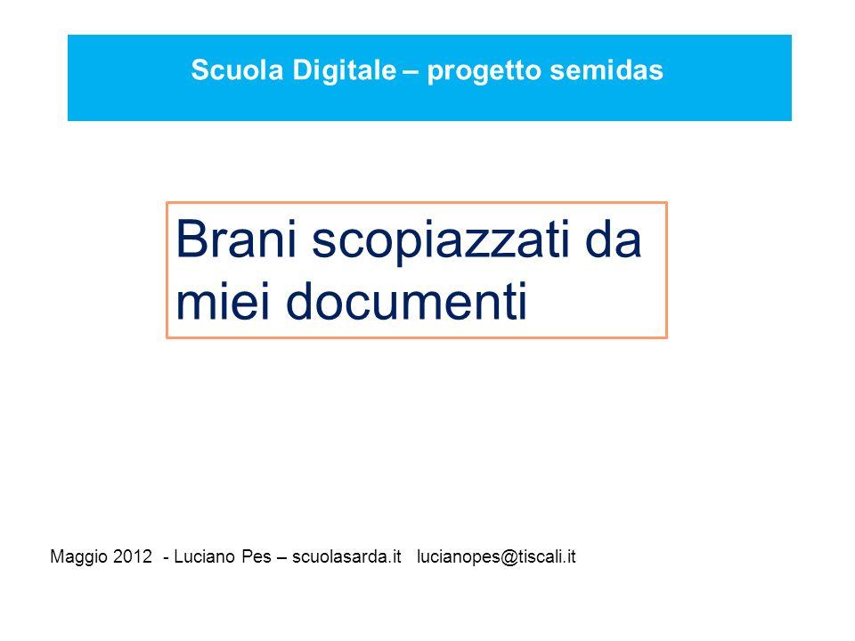 Maggio 2012 - Luciano Pes – scuolasarda.it lucianopes@tiscali.it