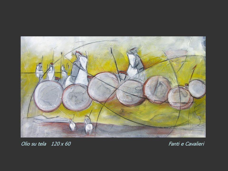 Olio su tela 120 x 60 Fanti e Cavalieri