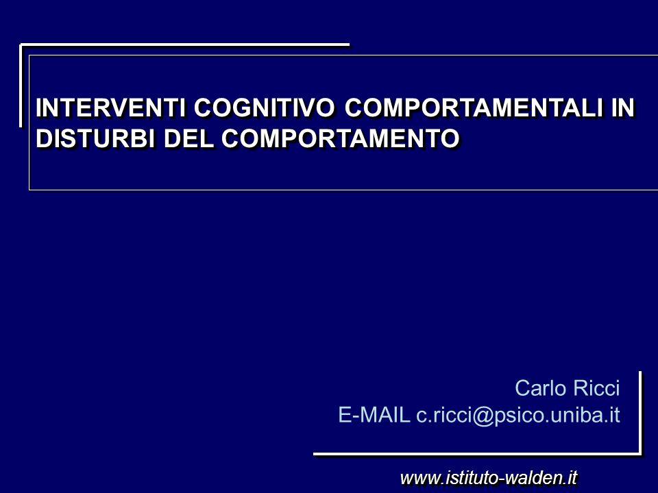INTERVENTI COGNITIVO COMPORTAMENTALI IN DISTURBI DEL COMPORTAMENTO