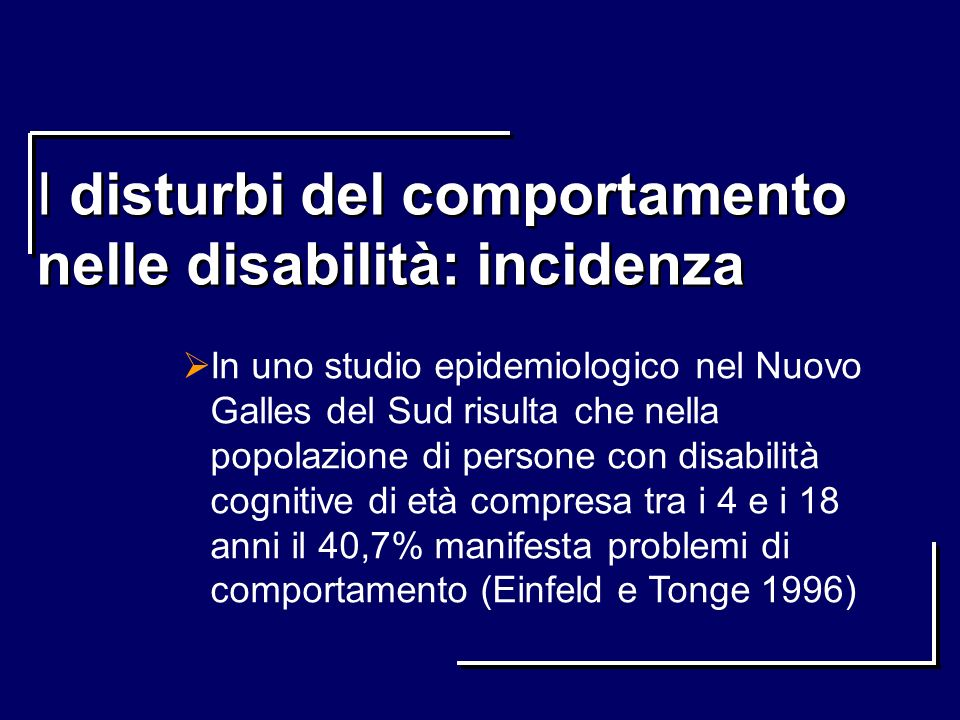 I disturbi del comportamento nelle disabilità: incidenza