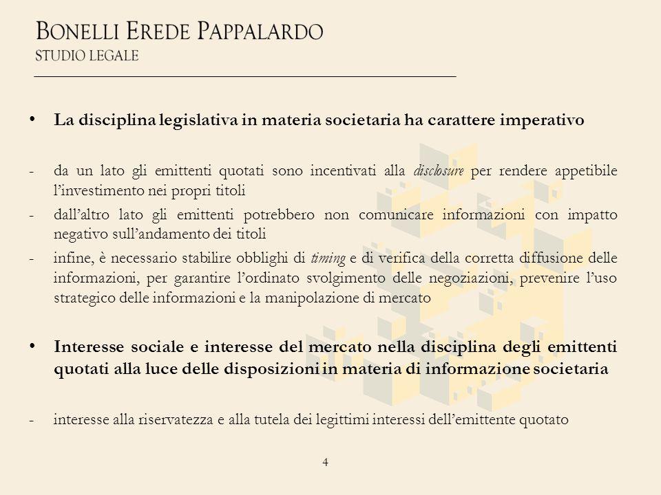 • La disciplina legislativa in materia societaria ha carattere imperativo