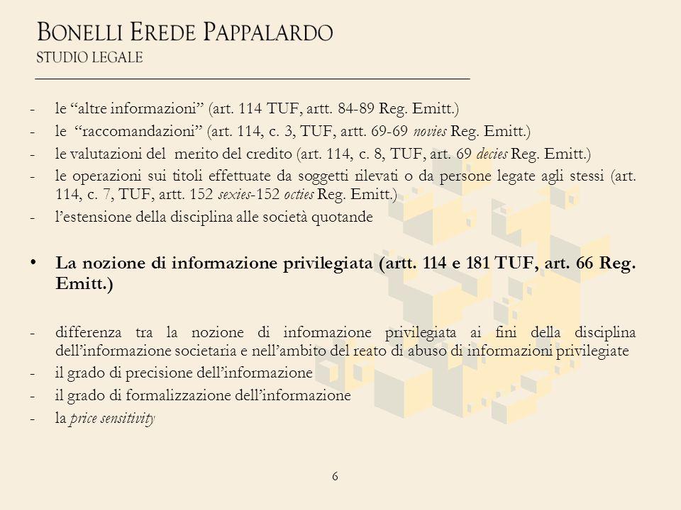 le altre informazioni (art. 114 TUF, artt. 84-89 Reg. Emitt.)