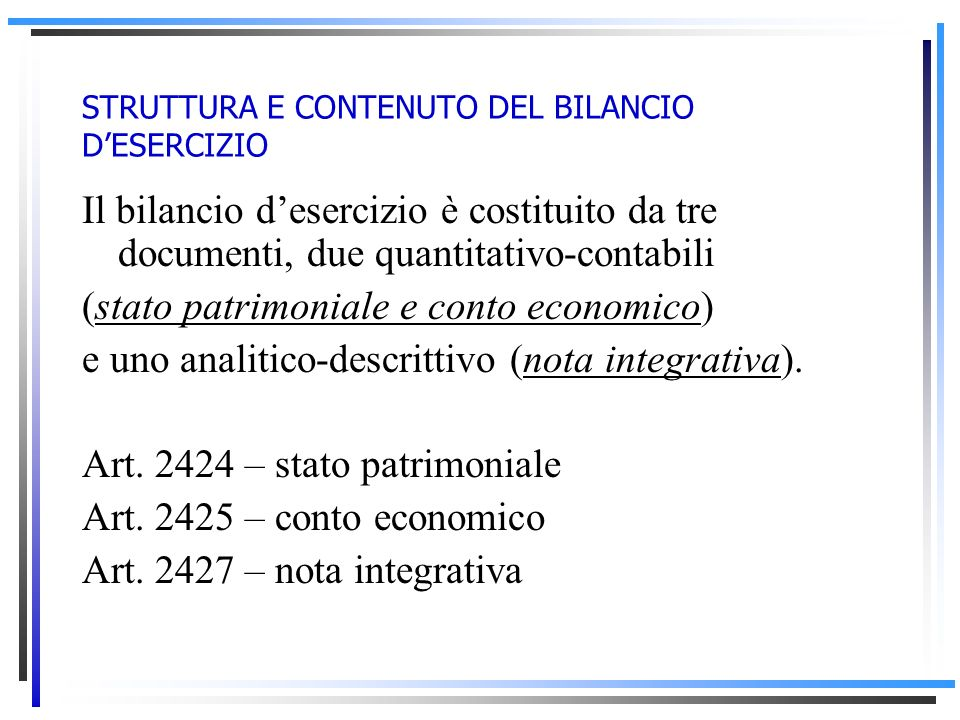 STRUTTURA E CONTENUTO DEL BILANCIO D'ESERCIZIO