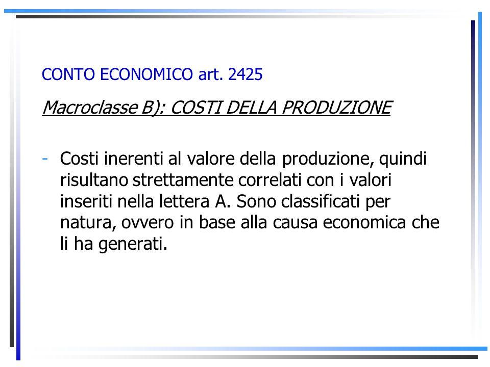 Macroclasse B): COSTI DELLA PRODUZIONE