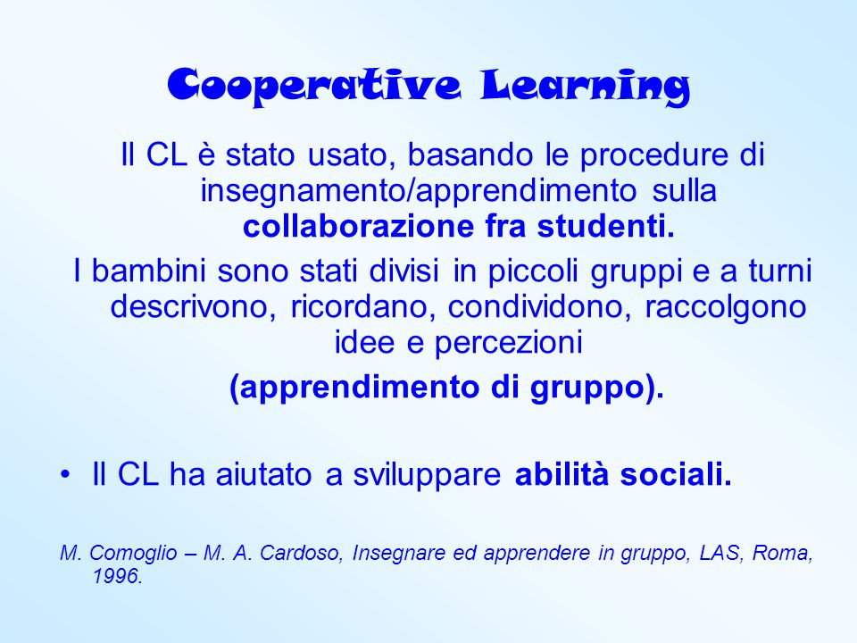 (apprendimento di gruppo).