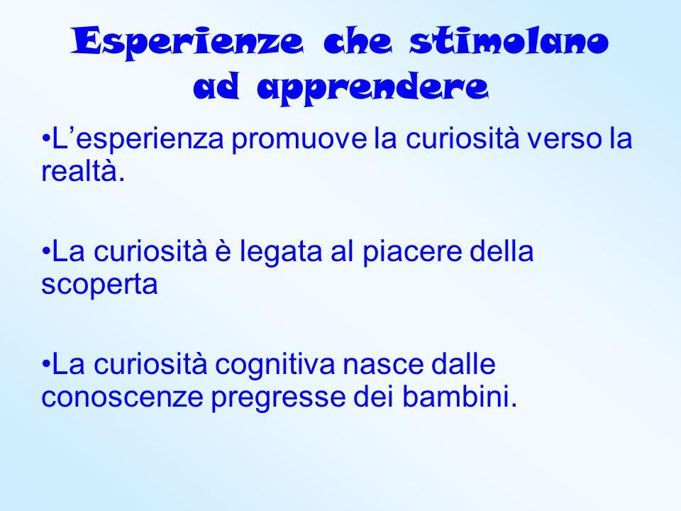 Esperienze che stimolano ad apprendere