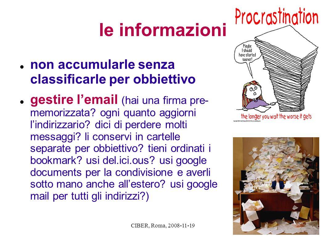 le informazioni non accumularle senza classificarle per obbiettivo