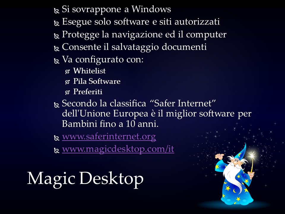 Magic Desktop Si sovrappone a Windows