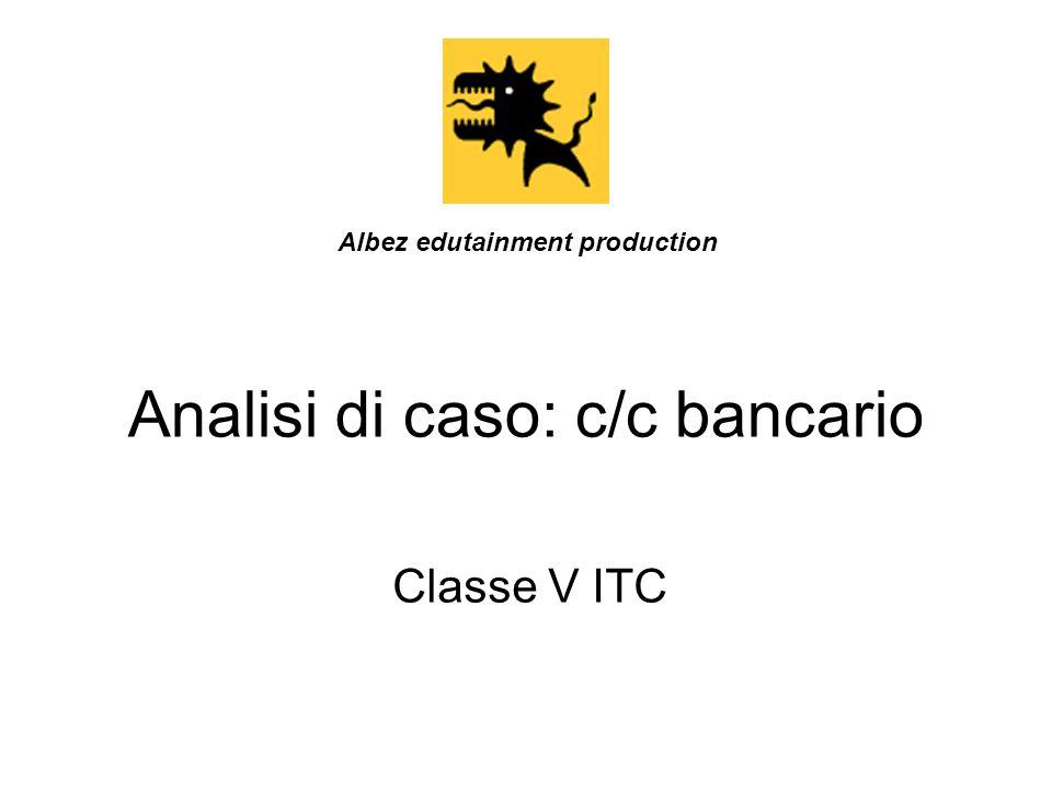 Analisi di caso: c/c bancario