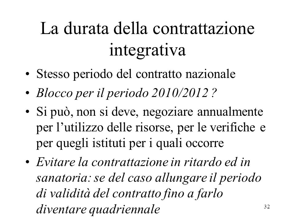 La durata della contrattazione integrativa