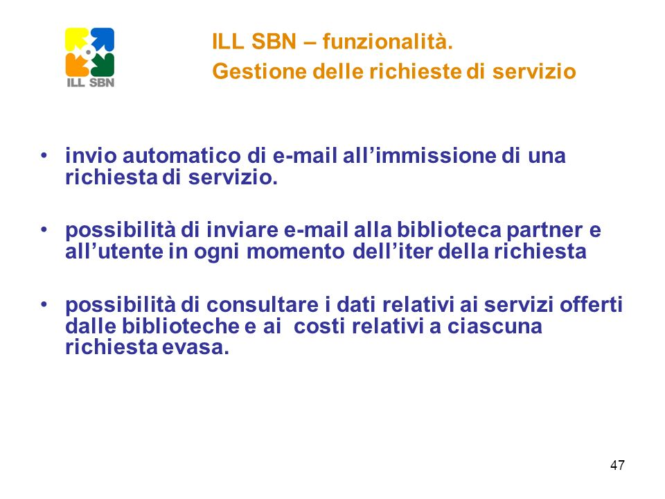 ILL SBN – funzionalità. Gestione delle richieste di servizio