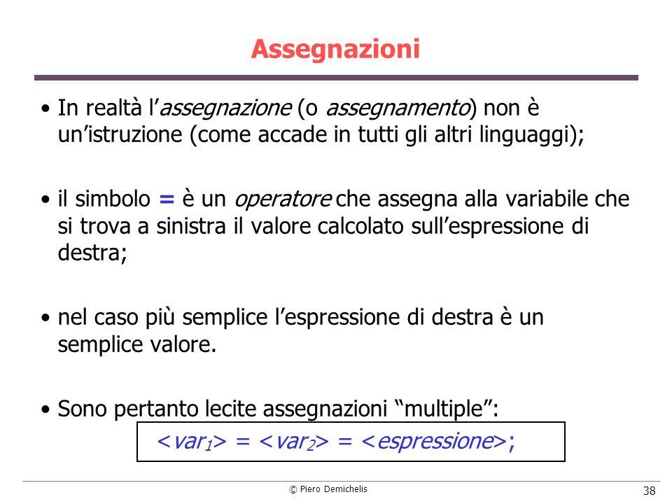 <var1> = <var2> = <espressione>;