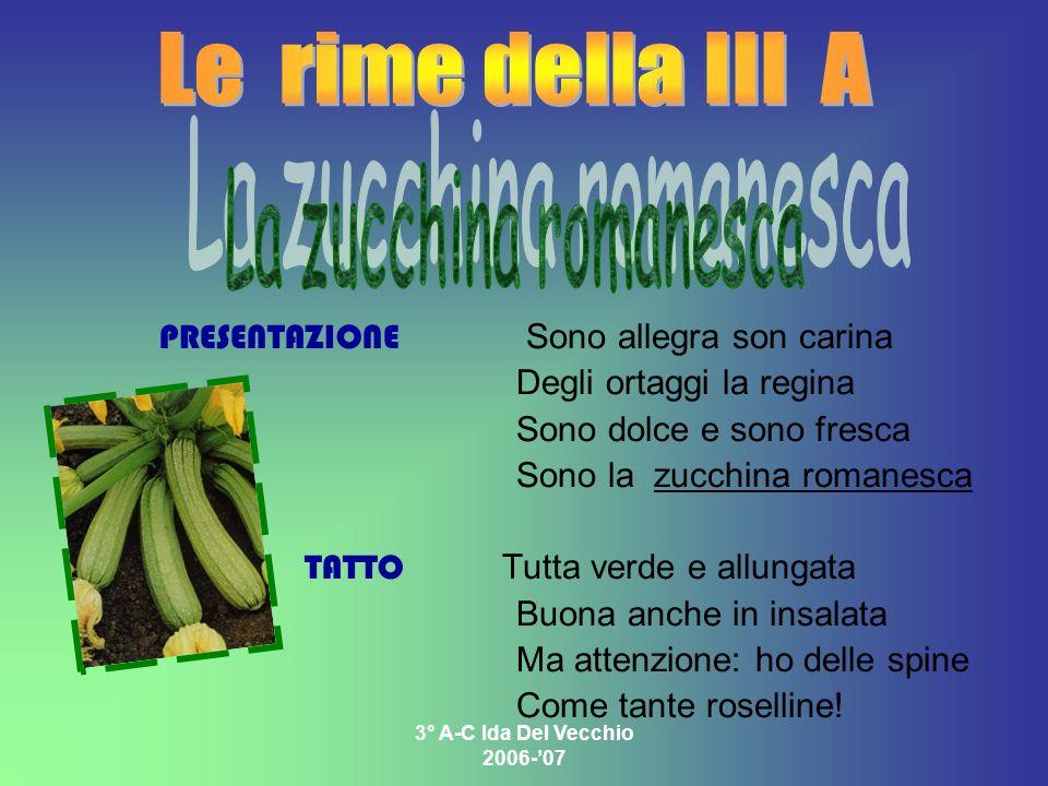 Le rime della III A La zucchina romanesca