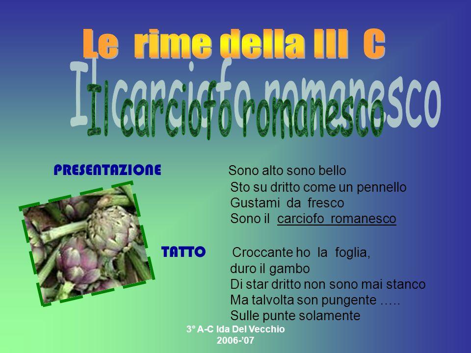 Le rime della III C Il carciofo romanesco