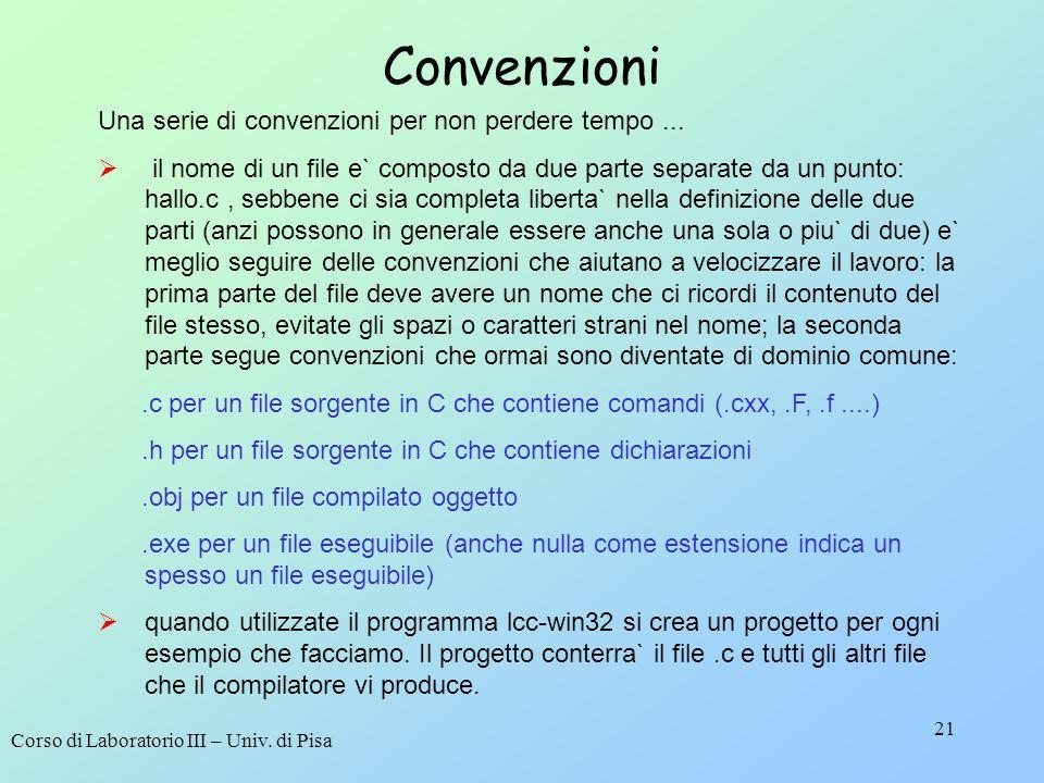 Convenzioni Una serie di convenzioni per non perdere tempo ...