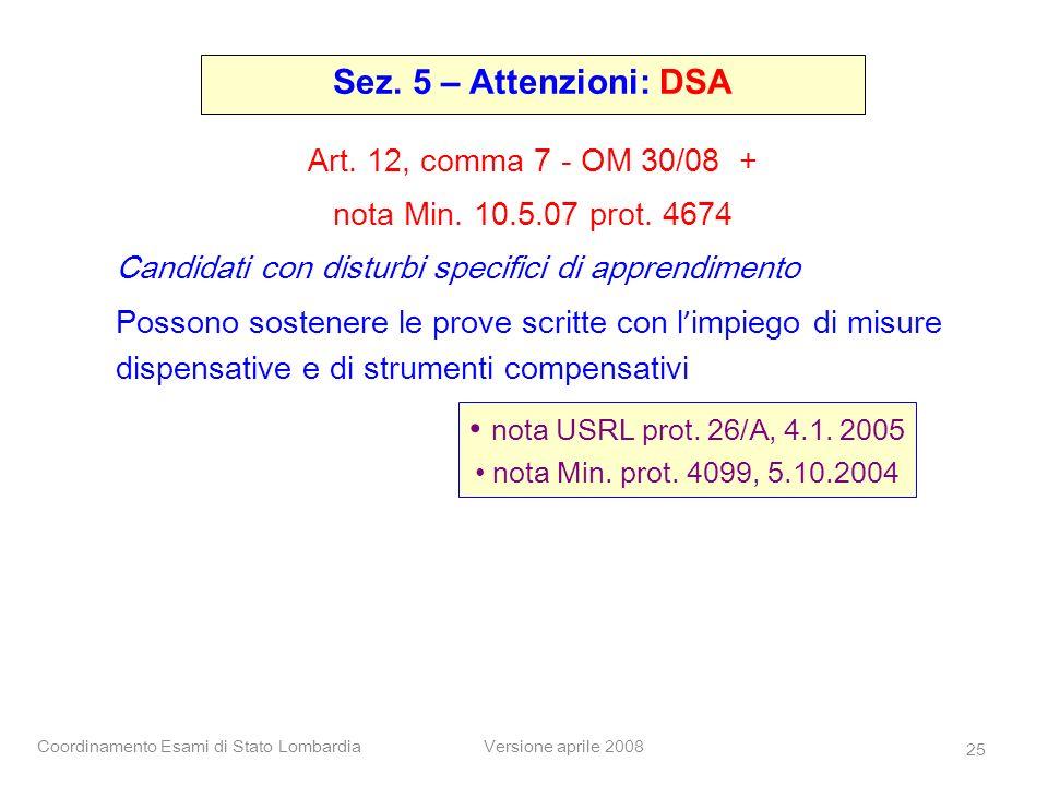 Sez. 5 – Attenzioni: DSA nota USRL prot. 26/A, 4.1. 2005