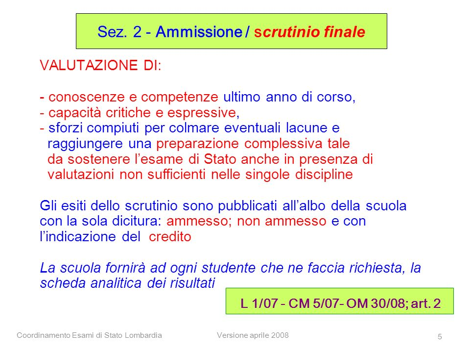 Sez. 2 - Ammissione / scrutinio finale