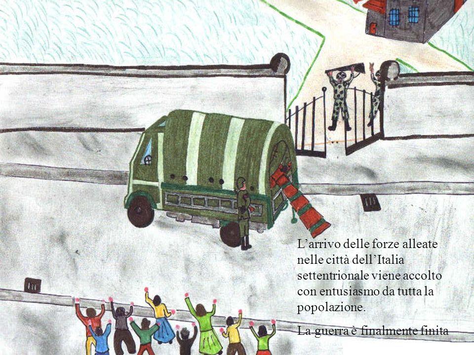 L'arrivo delle forze alleate nelle città dell'Italia settentrionale viene accolto con entusiasmo da tutta la popolazione.