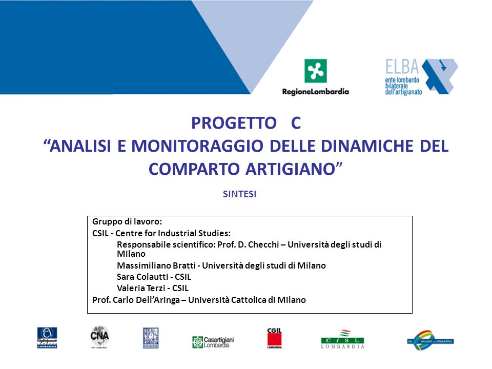 PROGETTO C ANALISI E MONITORAGGIO DELLE DINAMICHE DEL COMPARTO ARTIGIANO