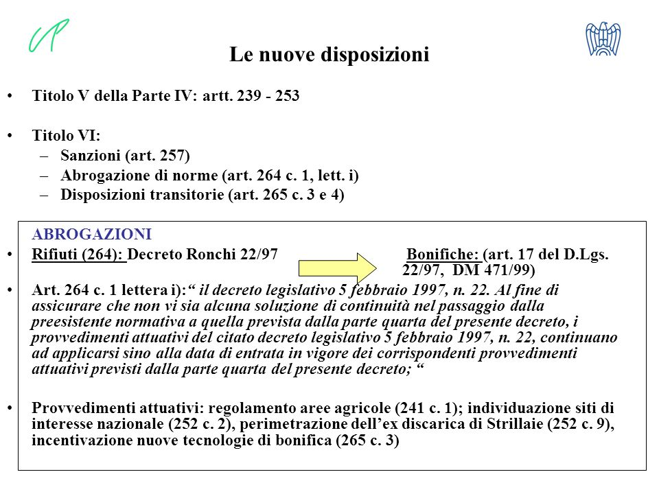 Le nuove disposizioni Titolo V della Parte IV: artt. 239 - 253