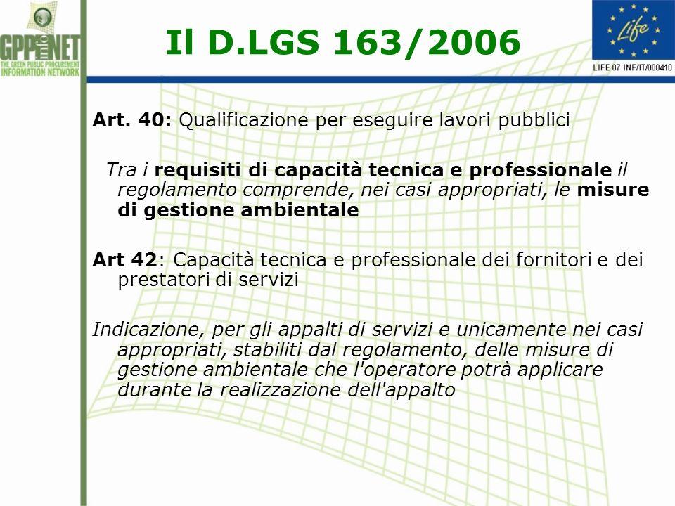 Il D.LGS 163/2006 Art. 40: Qualificazione per eseguire lavori pubblici