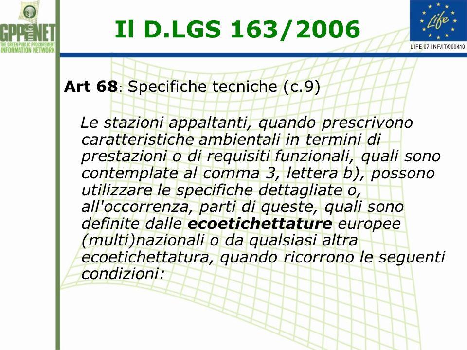 Il D.LGS 163/2006 Art 68: Specifiche tecniche (c.9)