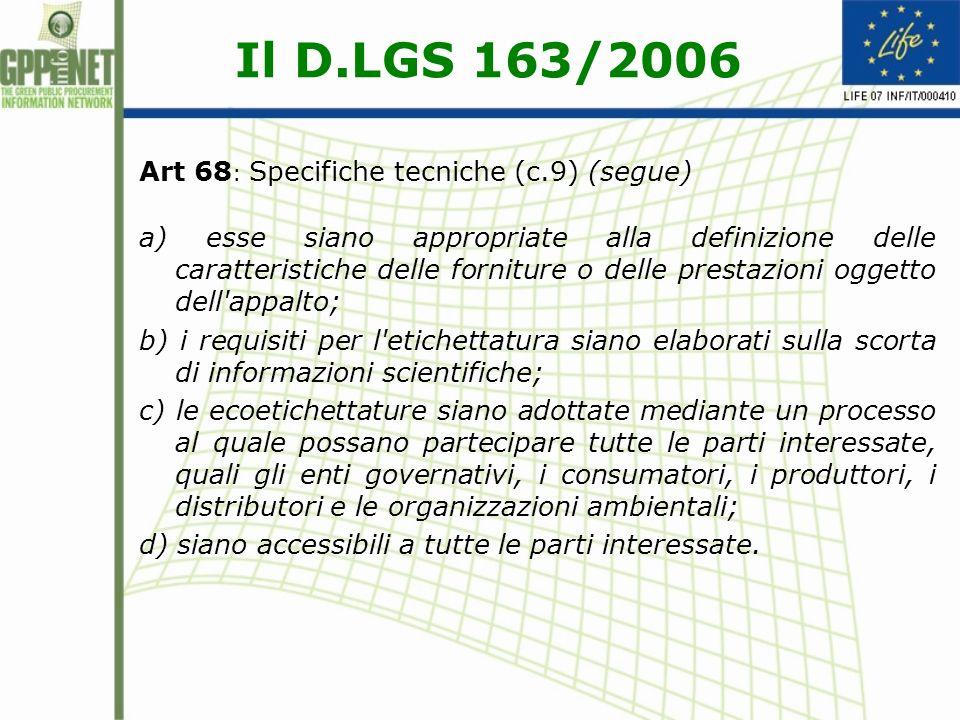 Il D.LGS 163/2006 Art 68: Specifiche tecniche (c.9) (segue)