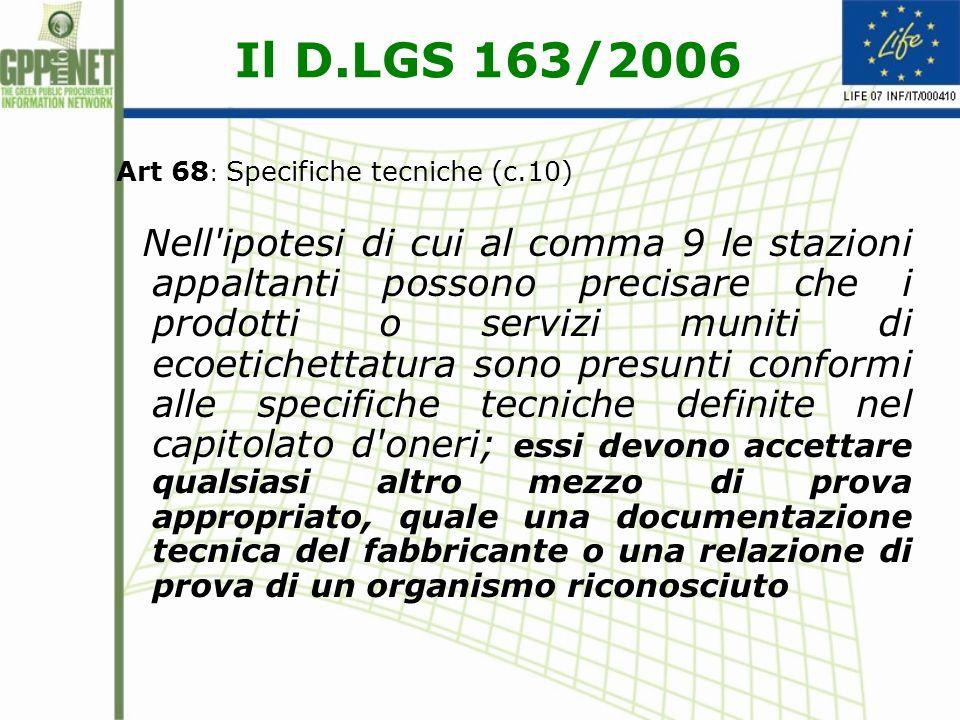 Il D.LGS 163/2006 Art 68: Specifiche tecniche (c.10)