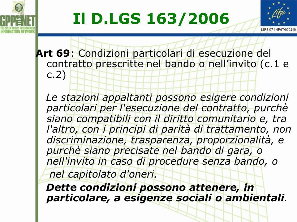 Il D.LGS 163/2006 Art 69: Condizioni particolari di esecuzione del contratto prescritte nel bando o nell'invito (c.1 e c.2)