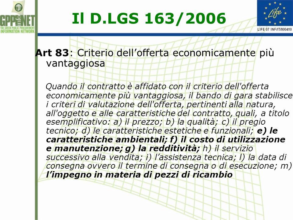 Il D.LGS 163/2006 Art 83: Criterio dell'offerta economicamente più vantaggiosa.