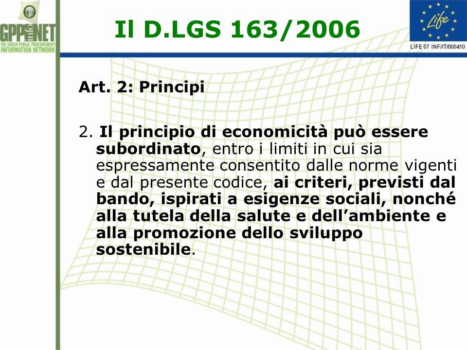 Il D.LGS 163/2006 Art. 2: Principi.