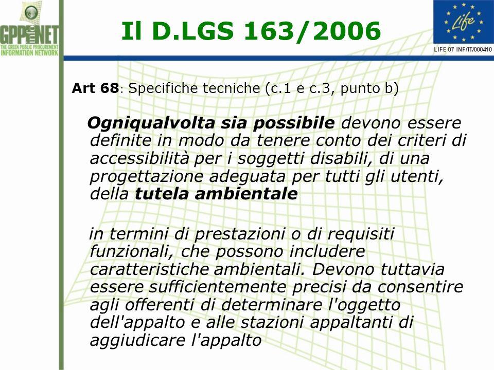 Il D.LGS 163/2006 Art 68: Specifiche tecniche (c.1 e c.3, punto b)