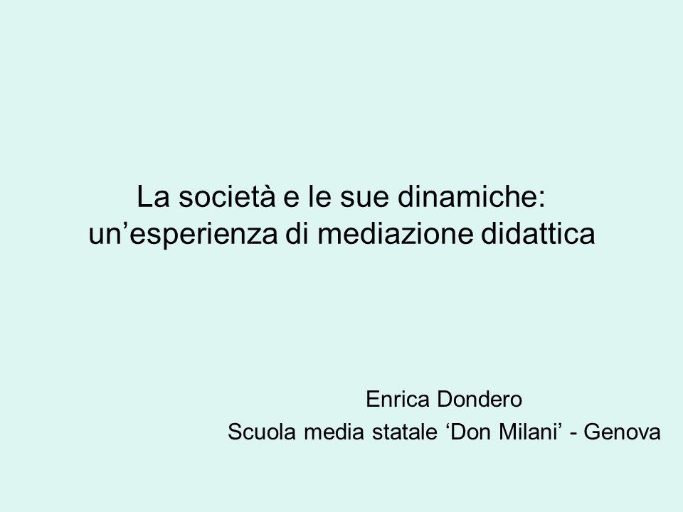 La società e le sue dinamiche: un'esperienza di mediazione didattica