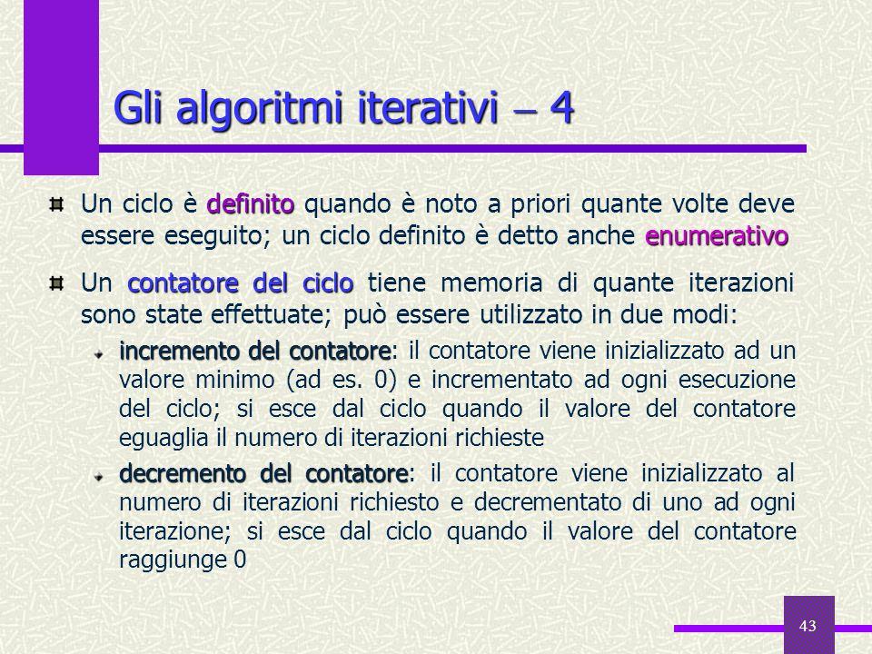 Gli algoritmi iterativi  4