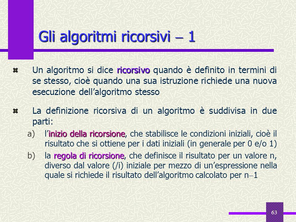 Gli algoritmi ricorsivi  1