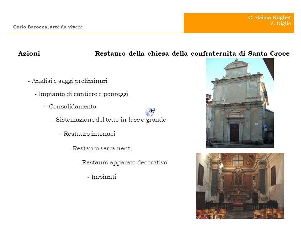 . . Azioni Restauro della chiesa della confraternita di Santa Croce