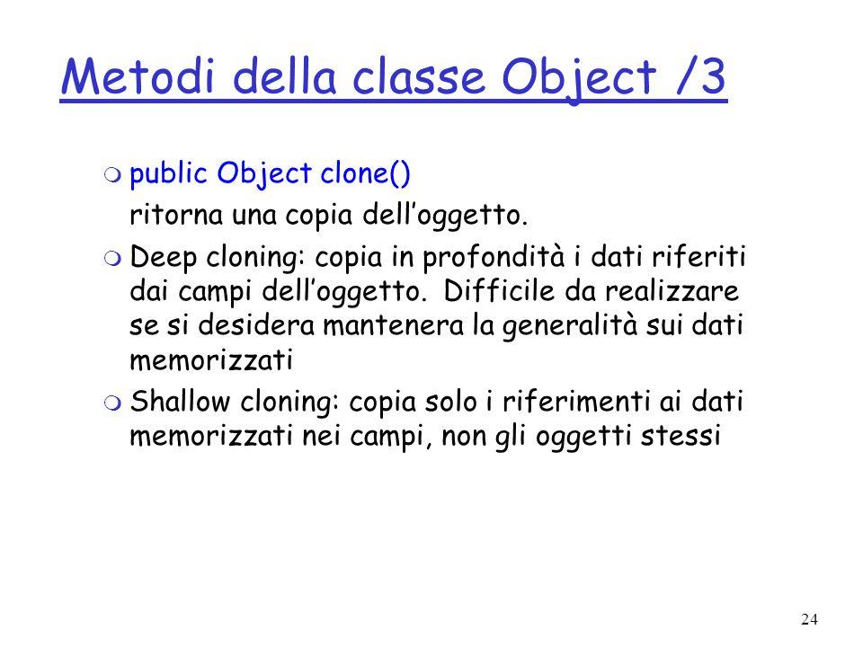 Metodi della classe Object /3