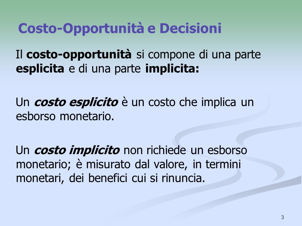 Costo-Opportunità e Decisioni