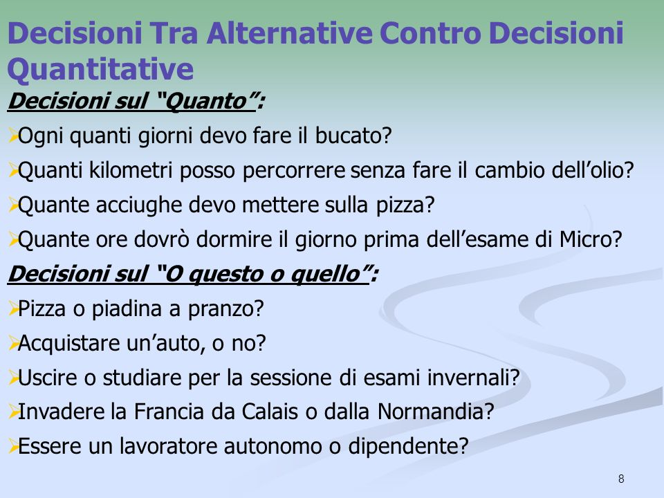 Decisioni Tra Alternative Contro Decisioni Quantitative