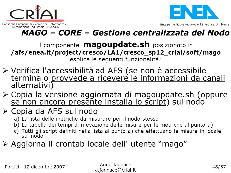 /afs/enea.it/project/cresco/LA1/cresco_sp12_criai/soft/mago
