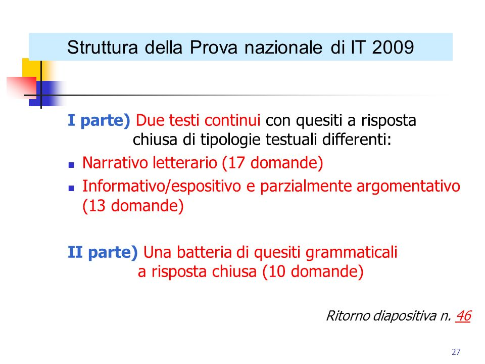 Struttura della Prova nazionale di IT 2009