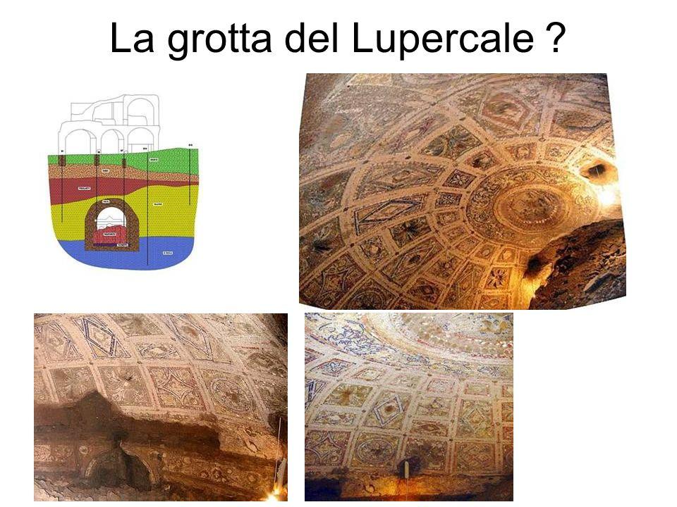 La grotta del Lupercale