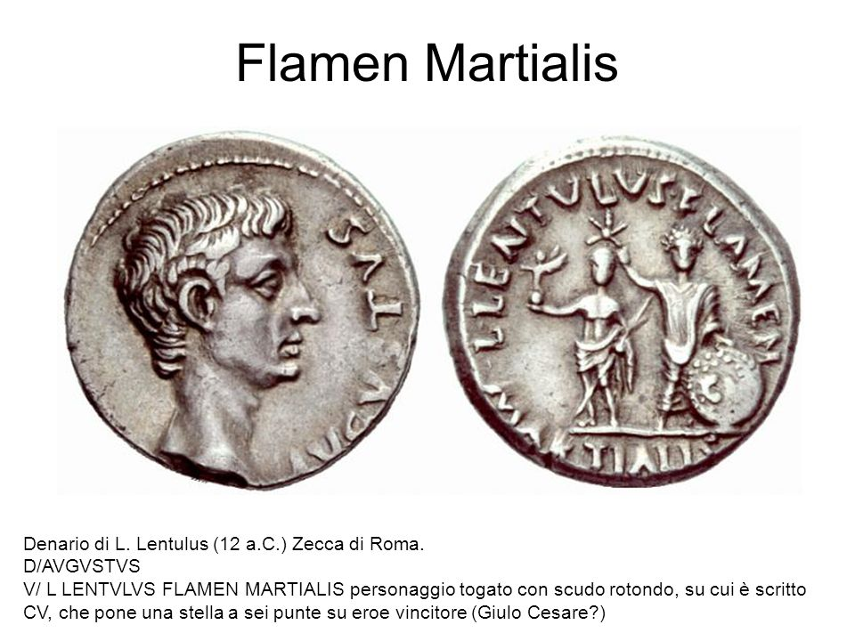 Flamen Martialis Denario di L. Lentulus (12 a.C.) Zecca di Roma.