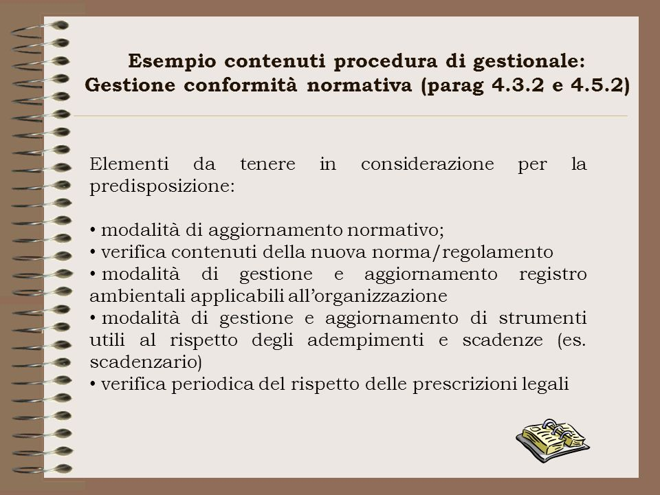 Esempio contenuti procedura di gestionale: Gestione conformità normativa (parag 4.3.2 e 4.5.2)