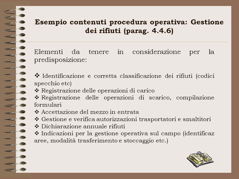 Esempio contenuti procedura operativa: Gestione dei rifiuti (parag. 4