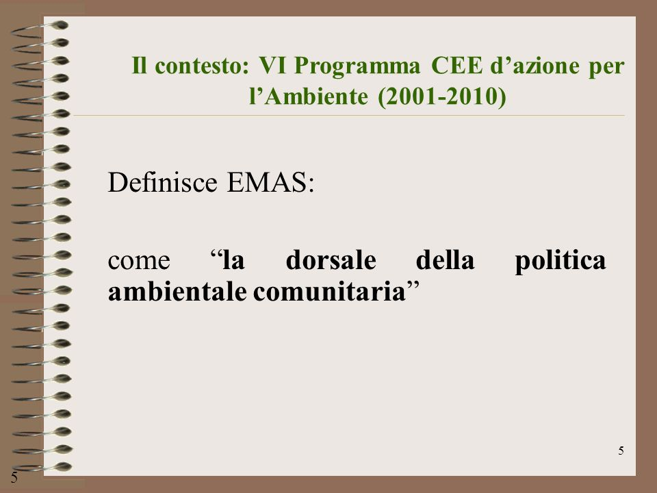 Il contesto: VI Programma CEE d'azione per l'Ambiente (2001-2010)