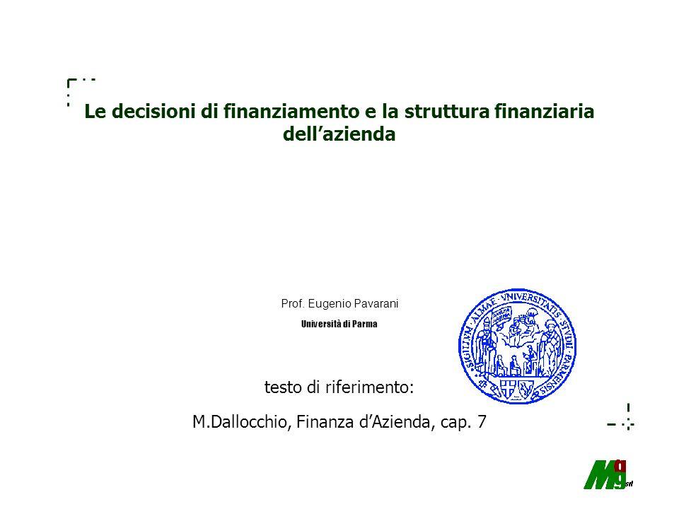 Le decisioni di finanziamento e la struttura finanziaria dell'azienda